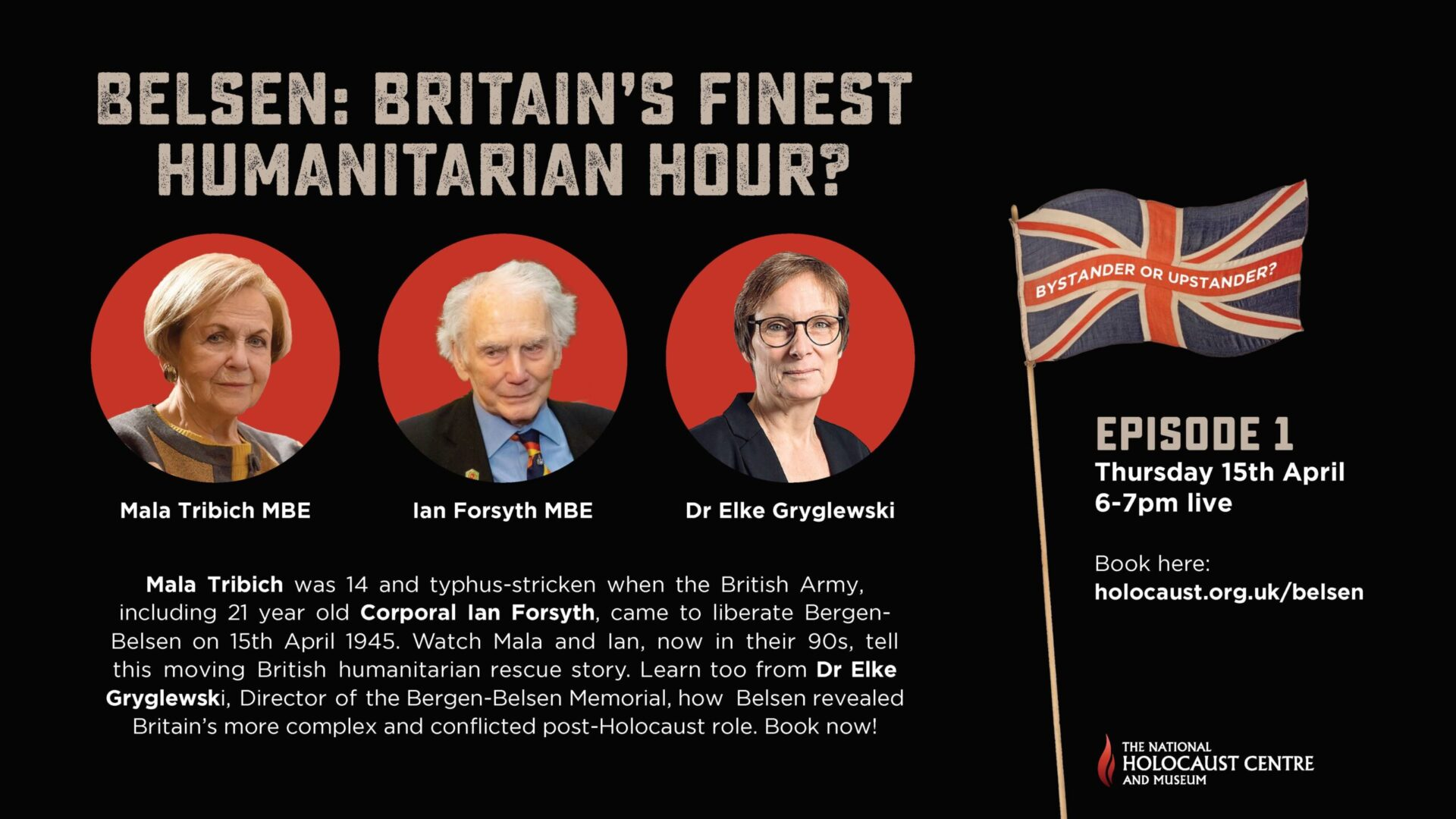 Belsen: Britain's Finest Humanitarian hour? virtual event poster at the National Holocaust Centre and Museum