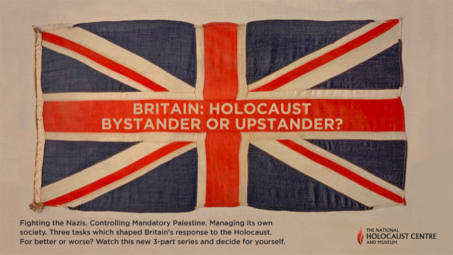 Britain: bystander or upstander event poster at the National Holocaust Centre and Museum